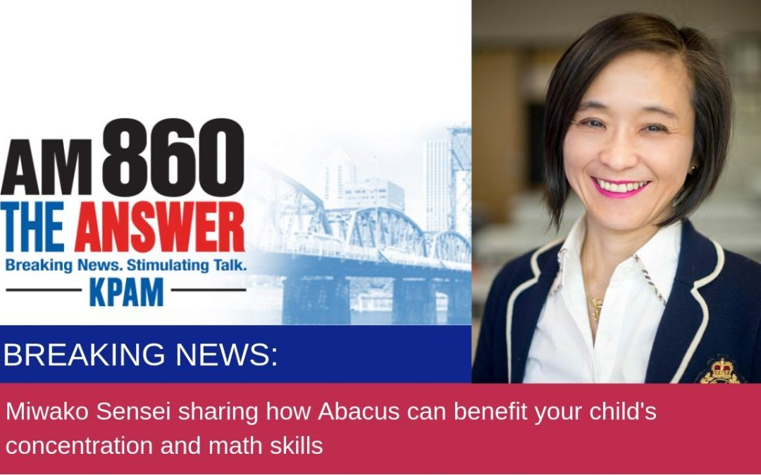 SENSEI MIWAKO LIVE ON KPAM RADIO: ABACUS MATH IS TRANSFORMING LIVES!